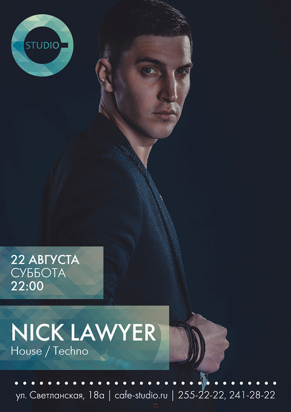 22 АВГУСТА // 22:00 // STUDIO// NICK LAWYER. Рестораны Владивостока